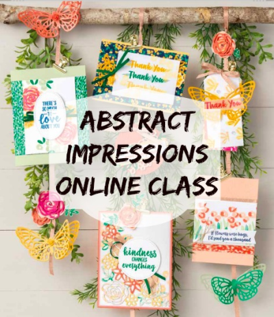 ONLINE CLASS & VIDEO - Abstract Impressions has an entire bundle of products that are not only gorgeous, but perfect for summer! I have an online class featuring 9 exclusive cards with this bundle - find out how you can get the class for FREE - click the photo for details. www.AStampAbove.com