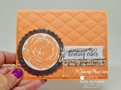 VIDEO TUTORIAL - Learn how to make this card featuring the HEALING HUGS stamp set from Stampin' Up! www.AStampAbove.com