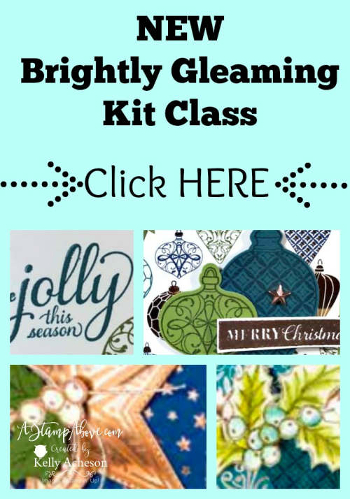 Brightly Gleaming Kit Class - CLICK