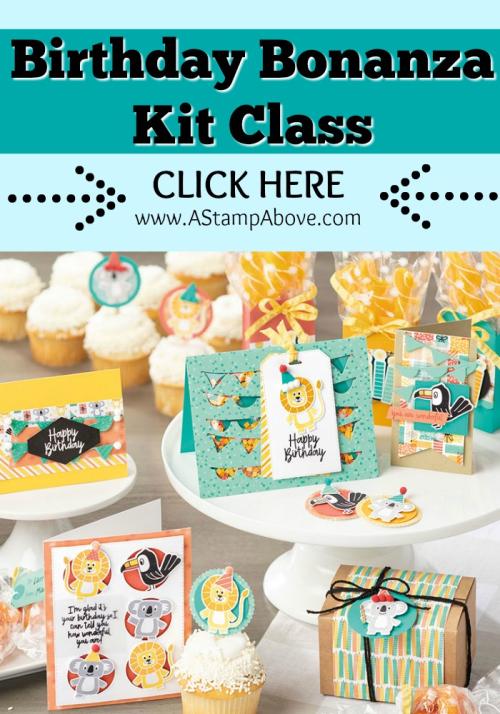 Birthday Bonanza Kit Click HERE