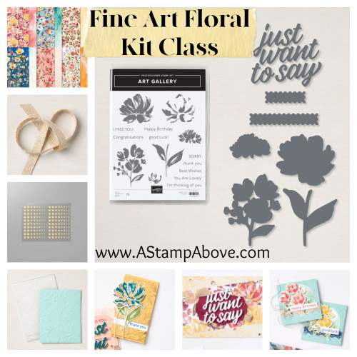 Learn all about my newest KIT CLASS - click for video tutorial - FINE ART FLORAL www.AStampAbove.com