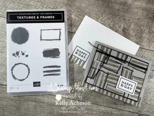 Textures & Frames - get it FREE with a $50 order - video tutorial - www.AStampAbove.com
