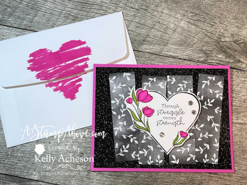Strong of Heart is a must have! Video tutorial available. www.AStampAbove.com
