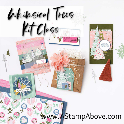 Kits are all the RAGE! Get one with the WHIMSICAL TREES bundle by Stampin' Up! www.AStampAbove.com